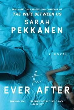 Ever After - Sarah Pekkanen