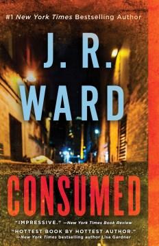 Consumed - J.R Ward