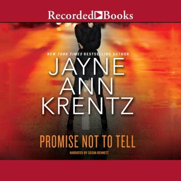 Promise not to tell - Jayne Ann Krentz