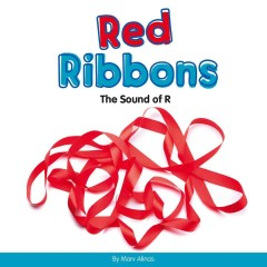 Red ribbons : the sound of R - Marv Alinas