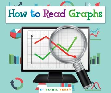 How to read graphs - Rachel Hamby