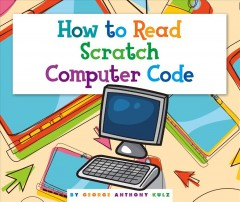How to read Scratch computer code - George Anthony Kulz