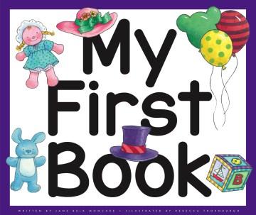 My first book - Jane Belk Moncure