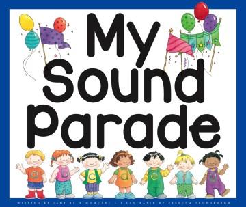 My sound parade - Jane Belk Moncure