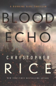 Blood Echo - Christopher Rice