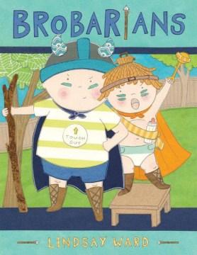 Brobarians - Lindsay Ward
