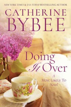 Doing it over : a most likely to novel - Catherine Bybee