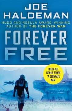 Forever free - Joe W Haldeman