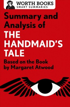 Summary and analysis of The handmaid's tale : Based on the Book by Margaret Atwood