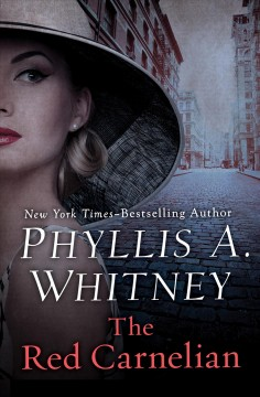 The red carnelian - Phyllis A Whitney