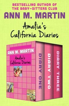 Amalia's California diaries - Ann M Martin