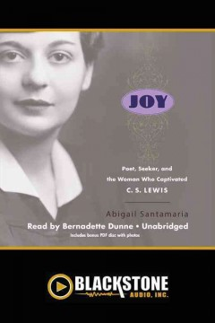 Joy : poet, seeker, and the woman who captivated C.S. Lewis - Abigail Santamaria