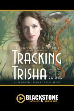 Tracking Trisha - S. E. (Susan E.) Smith