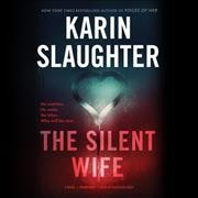 Silent Wife : Library Edition - Karin Slaughter