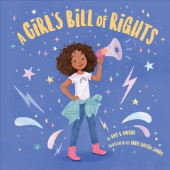 A girl's bill of rights - Amy B Mucha