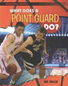 What Does a Point Guard Do? - Paul Challen