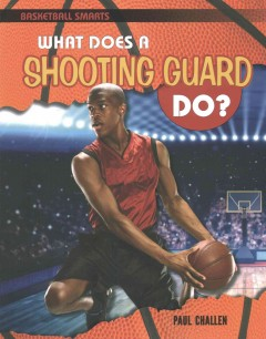 What Does a Shooting Guard Do? - Paul Challen