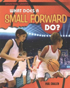 What Does a Small Forward Do? - Paul Challen