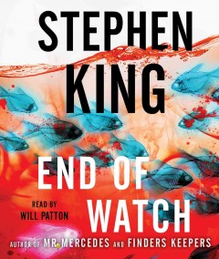 End of Watch - Stephen; Patton King