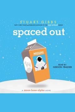 Spaced out - Stuart Gibbs