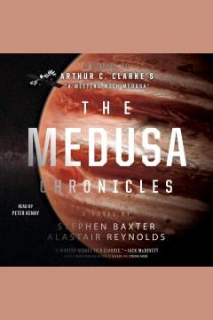 The Medusa chronicles - Stephen Baxter