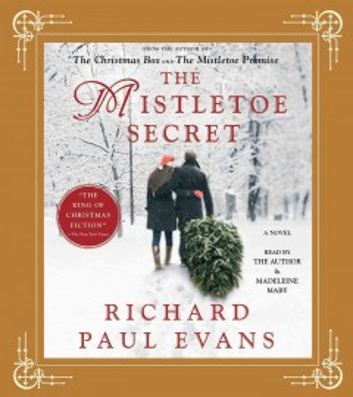 The mistletoe secret : a novel - Richard Paul Evans
