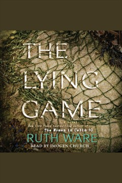 Lying game : a novel - Ruth Ware