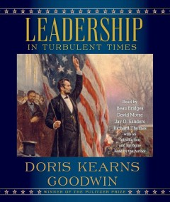 Leadership in turbulent times - Doris Kearns Goodwin