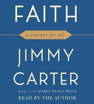 Faith - Jimmy Carter