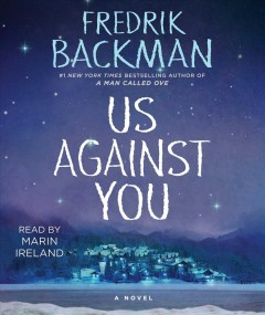 Us against you : a novel - Fredrik Backman