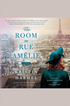 The room on Rue Amelie : a novel - Kristin Harmel