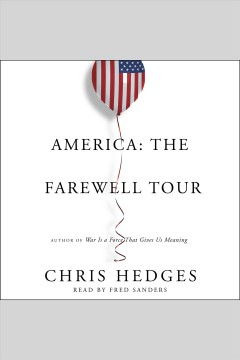 America : the farewell tour - Chris Hedges