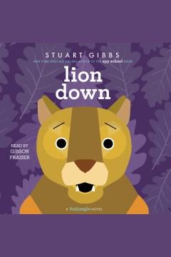 Lion down - Stuart Gibbs