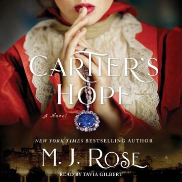 Cartier's Hope : A Novel - M. J Rose