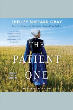 The patient one - Shelley Shepard Gray