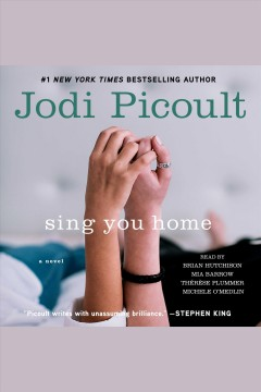 Sing you home : a novel - Jodi Picoult