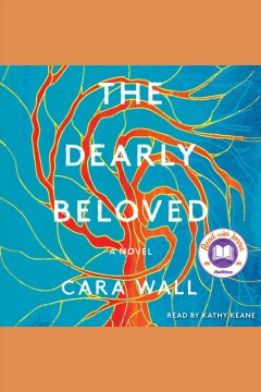 Dearly Beloved A Novel : - Cara Wall