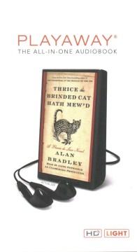 Thrice the brinded cat hath mew'd - C. Alan Bradley