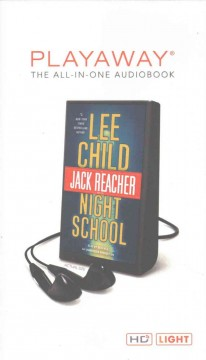 Night school : a Jack Reacher novel - Lee Child