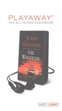 The whistler : a novel - John Grisham
