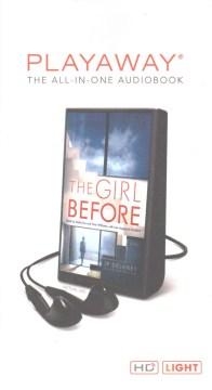 The girl before : a novel - J P Delaney