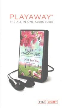 If not for you : a novel - Debbie Macomber
