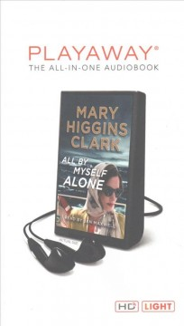 All by myself, alone - Mary Higgins Clark