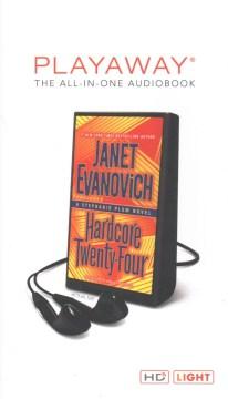 Hardcore twenty-four : a Stephanie Plum novel - Janet Evanovich