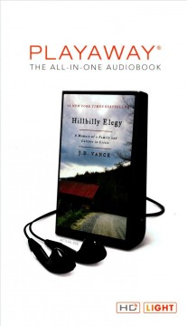Hillbilly elegy : a memoir of a family and culture in crisis - J. D Vance