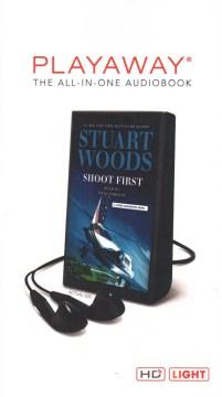Shoot first - Stuart Woods