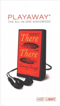 There there : a novel - Tommy Orange