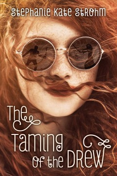 The taming of the Drew - Stephanie Kate Strohm