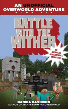 Battle with the Wither - Danica Davidson