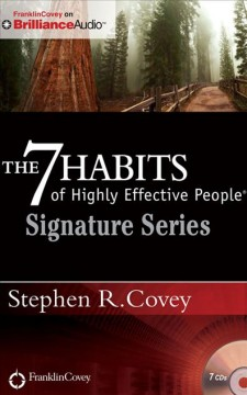 The 7 habits of highly effective people : powerful lessons in personal change - Stephen R Covey